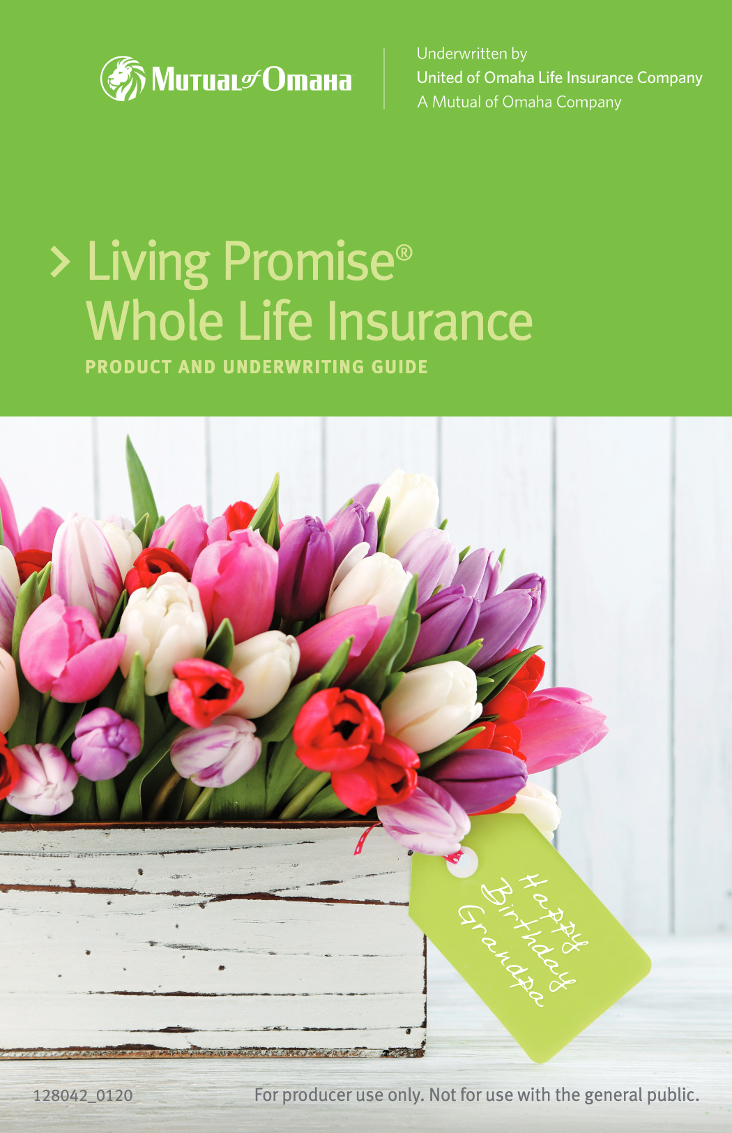 Living Promise Product and Underwriting Guide